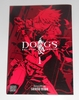 Dogs bullets & carnage vol. 1
